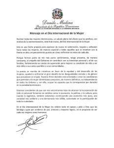 Mensaje del presidente Danilo Medina por el Día Internacional de la Mujer.